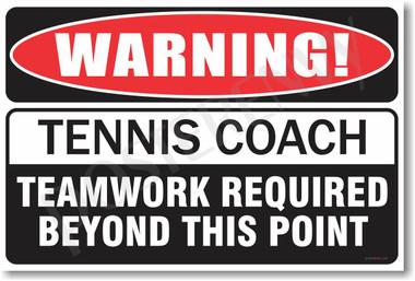 Warning Tennis Coach Poster Print Gift