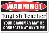 Warning English Grammar Teacher Poster Print Gift