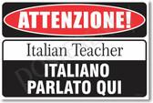 Warning Italian Teacher Poster Print Gift