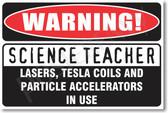 Warning Science Teacher Poster Print Gift
