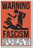 Warning Facism Poster Print Gift
