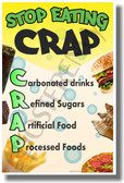 Stop Eating Crap - Health and Nutrition Poster Print Gift