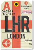 LHR - London Airport Tag - Poster Print Gift