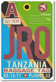 JRO - Tanzania - Airport Tag - NEW World Travel Poster