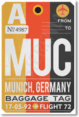 MUC - Munich, Germany - Airport Tag - NEW World Travel Poster (tr503)