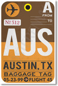 AUS - Austin - Airport Tag - NEW World Travel Poster (tr508)