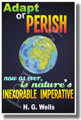 Adapt or Perish (Earth) - H.G. Wells - NEW Classroom Global Warming Climate Change Motivational Quote PosterEnvy Poster