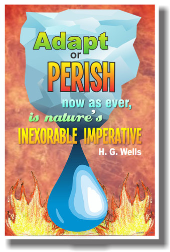 Adapt or Perish (Fire) - H.G. Wells - NEW Classroom Ecology Global Warming Climate Change Motivational Quote PosterEnvy Poster