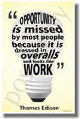 Opportunity Is Missed By Most People Because It Is Dressed In Overalls and Looks Like Work (yellow background) - Thomas Edison - NEW Classroom Motivational Quote PosterEnvy Poster
