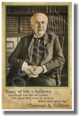 Many Of Lifes Failures -Thomas Edison - NEW Famous Person Quote Poster (fp320)