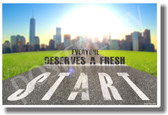 Starting Line - Everyone Deserves A Fresh Start - NEW Classroom Motivational PosterEnvy Poster