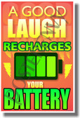A Good Laugh Recharges Your Battery - NEW Classroom Motivational PosterEnvy Poster (cm1004)