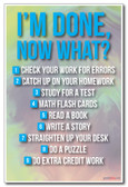 I'm Done, Now What? - Classroom Rules Poster (cm1008)