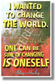 I Wanted to Change the World 2 - Aldous Huxley - NEW Classroom Motivational Poster