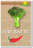 Just Eat It - (Broccoli) - NEW Health and Nutrition food Poster (he047) vegetable pepper PosterEnvy diet healthy eating
