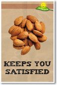 Keeps You Satisfied - NEW Healthy Snacks and Nutrition Poster (he048) Nuts Almonds PosterEnvy