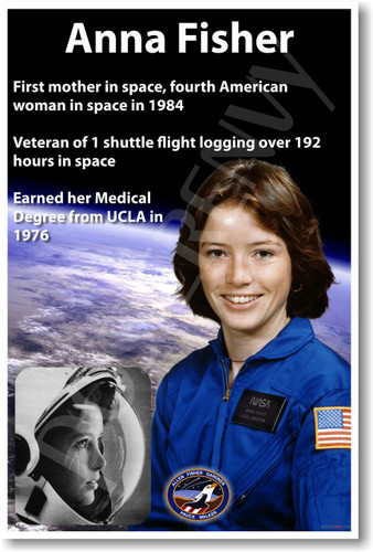 Anna Fisher - First Mother in Space - NEW NASA American Astronaut Space Poster Female Woman Women PosterEnvy (fp373)