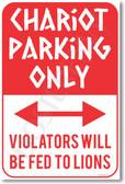 Chariot Parking Only - NEW Humor Poster (hu267) Roman Teacher PosterEnvy Gift Novelty violators fed lions