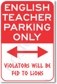 WARNING - English Teacher - Parking Only - NEW School Humor Poster (hu270)