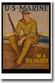 Be a Sea Soldier  WWI Era  U.S. Marine