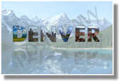 Denver Colorado Mountains Lakes Tree Forest Wilderness NEW U.S State Travel Poster Gift PosterEnvy United States