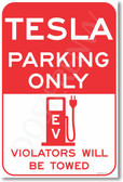 Tesla Parking Only - Violators Will Be Towed EV Electric Vehicle Elon Musk - PosterEnvy