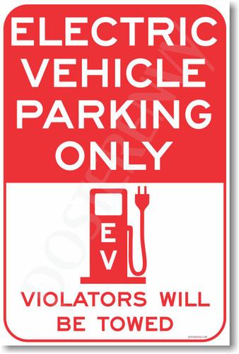Electric Vehicle Parking Only (red) - NEW EV Poster (hu274) Tesla Model X Model S Nissan Leaf PosterEnvy