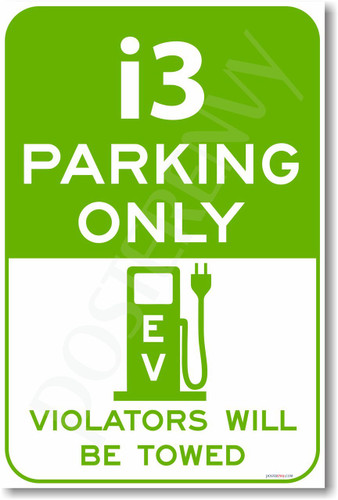 i3 Parking Only (green) - NEW Electric Vehicle EV Poster (hu281)