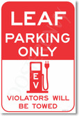 Leaf Parking Only (red) - NEW Electric Vehicle EV Poster (hu284) PosterEnvy Nissan Leaf Auto Car Novelty Gift