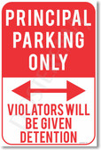 Principal Parking Only - Violators Will Be Given Detention - NEW Funny Classroom Poster (hu287) PosterEnvy Novelty Gift