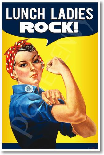 Lunch Ladies ROCK! - NEW Funny School Poster (hu291) Rosie Riveter Vintage PosterEnvy Novelty School Gift