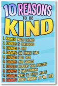 10 Reasons To Be Kind Motivational Classroom Poster (cm1040) Inspirational Behavior School Teachers