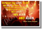 Do What You Love To Do and Do It So Well on stage Mark Victor Hansen Motivational Classroom Poster (cm1041) Musicians Music PosterEnvy Success