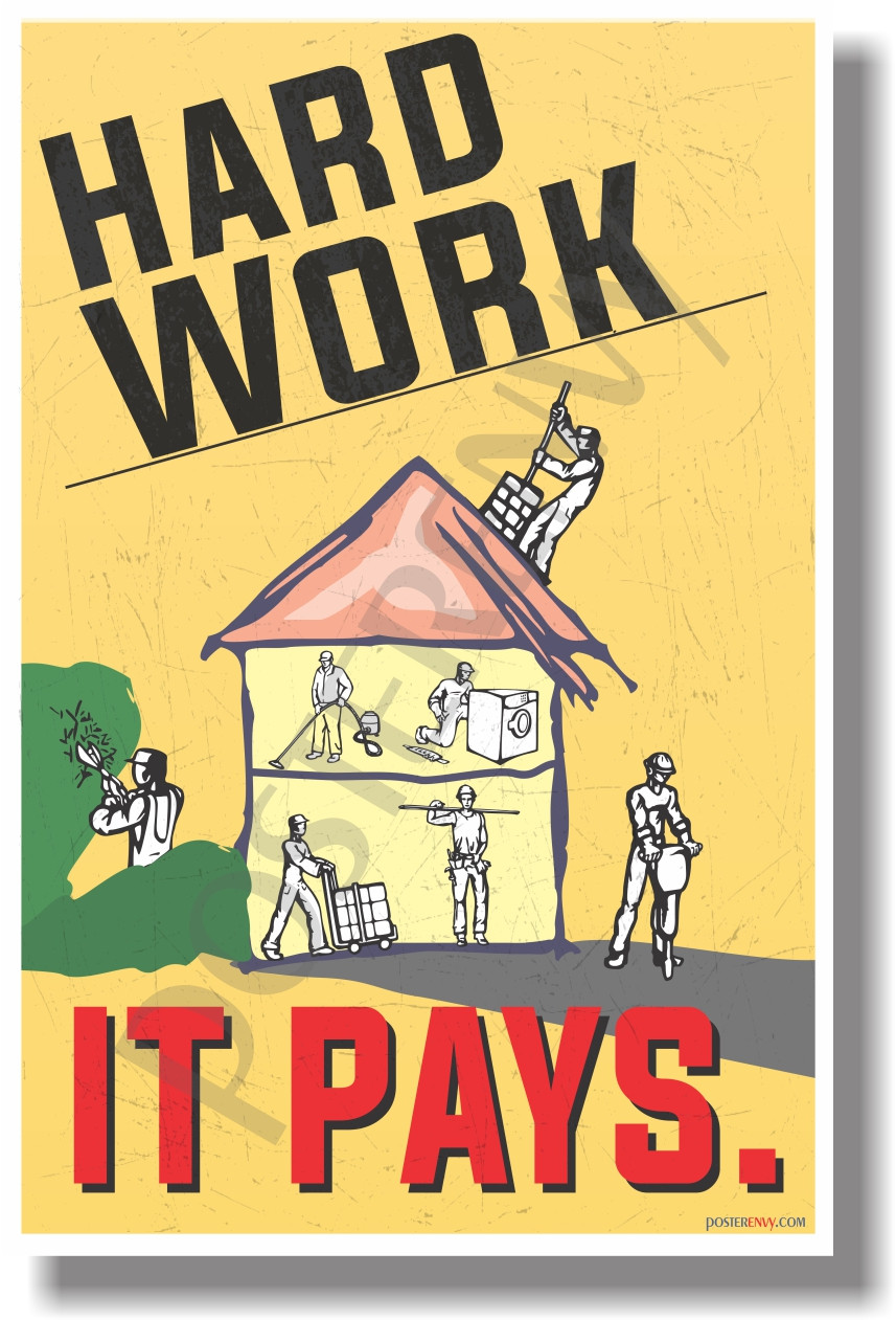 Hard Work - It PAYS - Motivational Classroom Poster