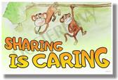 Sharing Is Caring - Motivational Classroom Poster (cm1043) monkeys banana school PosterEnvy
