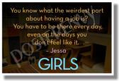 Weirdest Part Having Job Jessa HBO Girls New Humor Poster hu311 TV show Lena Dunham Jemima Kirke Lazy Funny Dorm Posterenvy