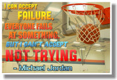 I Can Accept Failure...Michael Jordan - Motivational Classroom Poster (cm1050) POsterEnvy