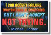 I Can Accept Failure...(Michael Jordan) - Motivational Classroom Poster (cm1051) PosterEnvy