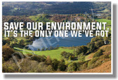 Save Our Environment - NEW Classroom Motivational POSTER (cm1058) PosterEnvy