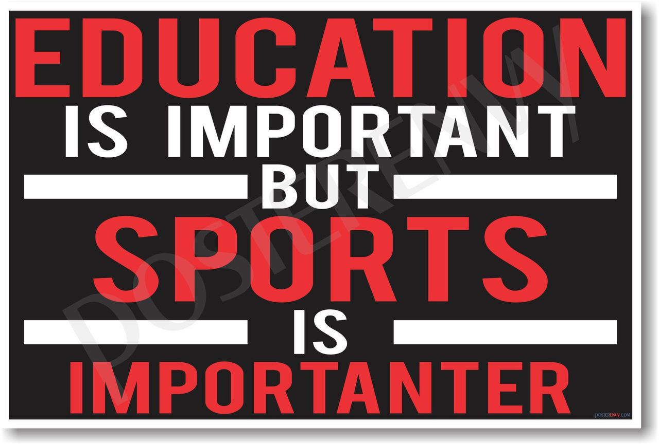 Sports Is Importanter New Classroom Motivational Poster