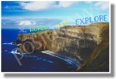 The World Is Yours To Explore - NEW Classroom Motivational POSTER (cm1063) PosterEnvy