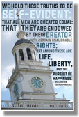We Hold These Truths To Be Self Evident... - NEW American History Poster (ss159) PosterEnvy