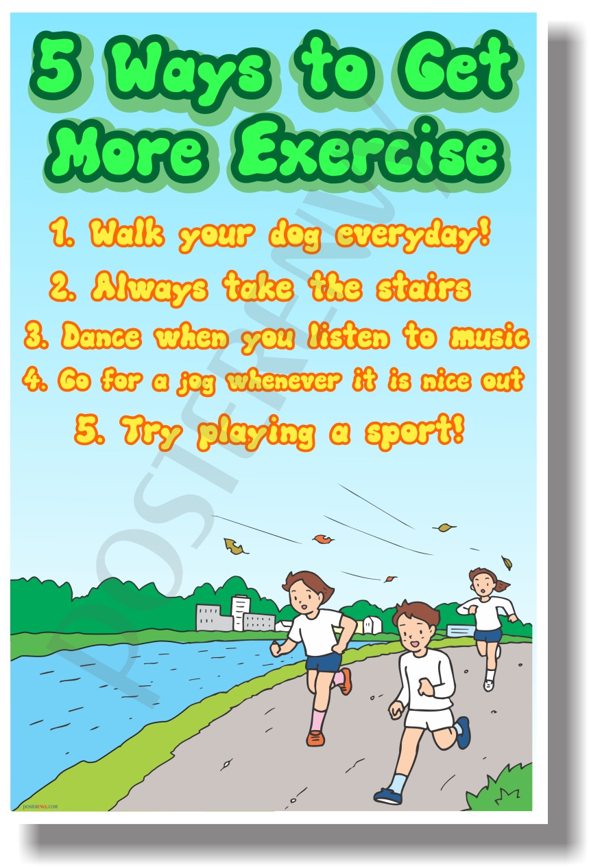 5 Ways To Get More Exercise New Healthy Living Poster He059