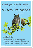 What You Say Stays In Here NEW School Guidance Counselor POSTER bullying owls students (he070)