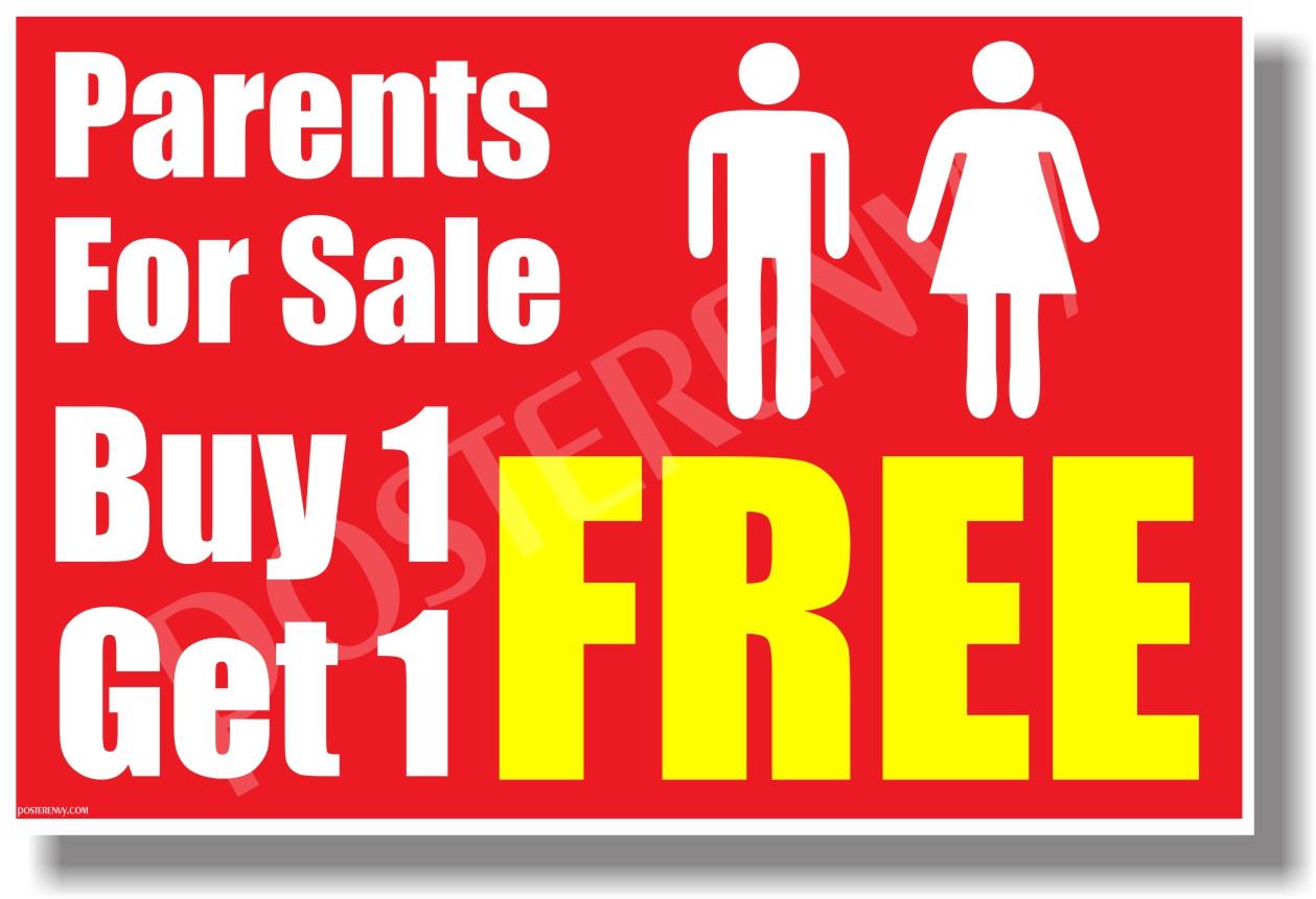 parents for sale buy one get one free new funny poster hu338. Black Bedroom Furniture Sets. Home Design Ideas