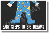 Baby Steps To Big Dreams NEW Classroom Motivational Poster baby pajamas space (cm1068)