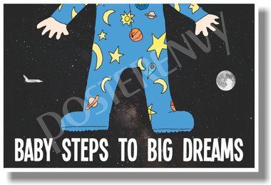 Baby Steps To Big Dreams moon space shuttle NEW Classroom Motivational Poster pajamas pjs babies children (cm1069)