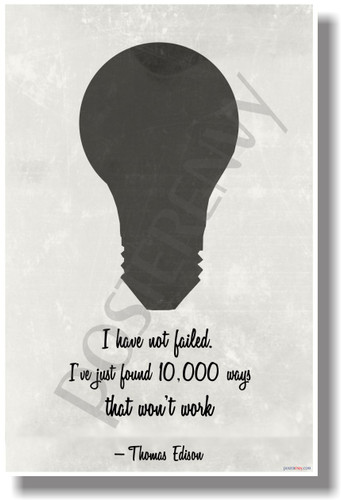 I Have Note Failed (Vintage) - Thomas Edison - NEW Classroom Motivational POSTER (cm1079)