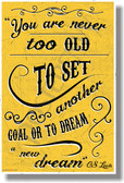 You Are Never Too Old To Set A New Goal... - C.S. Lewis - NEW Classroom Motivational POSTER (cm1082)