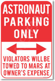 Astronaut Parking - NEW Humor Joke Poster (hu343)